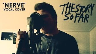 The Story So Far - Nerve (VOCAL COVER by Alive Again)