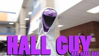 Hall Guy has Hall Day