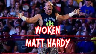 NEW! CLEAR! WOKEN Matt Hardy 2017/2018 Theme Song