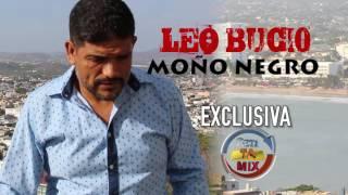 Leo Bucio Moño Negro Exclusiva BetiTA mix