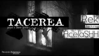 REK - Tăcerea (feat.Acelashh) (prod.SilentStrike)