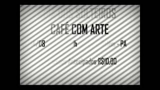 DIA DO SOLTEIROS NO CAFÉ COM ARTE 14/08 7 coisas 02