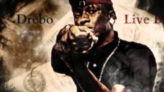Drebo - Live By