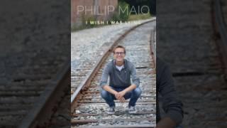 I Wish I Was Lying by Philip Maio (Lyric Video)