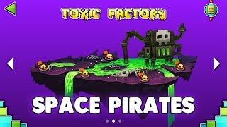 "Geometry Dash World - ""Space Pirates"" 100% Complete | GuitarHeroStyles"