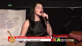 Leva - me aos Fados -  Final -  Ana Sousa  - Fado 2 -  Namorico da Rita