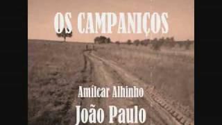 OS CAMPANIÇOS - amilcareolinda@gmail.com