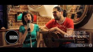 MeloDisztik - Milord (Edith Piaf cover) @ SZOBA|sessions