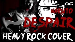 Naruto Shippuden OST - Despair - Rock cover