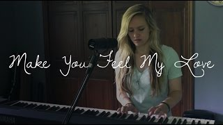 To Make You Feel My Love | Adele/Bob Dylan (cover)