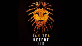 Hetere Ild-  Jah Tea & Pop I