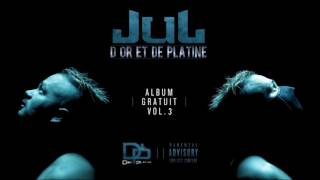 JUL - Salivé // Album Gratuit Vol .3  [ 09 ] // 2017