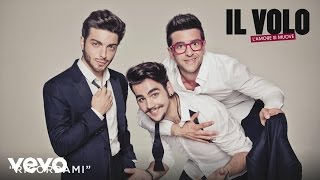 Il Volo - Ricordami (Cover Audio)