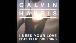 Calvin Harris ft  Ellie Goulding   I Need Your Love Lyrics