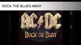 Rock the blues away AC/DC - lyrics/español