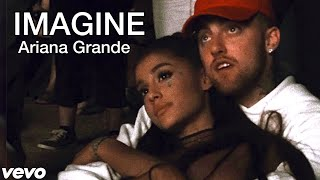 Ariana Grande - imagine (music video)