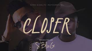 """Closer"" Afro Highlife Beat 