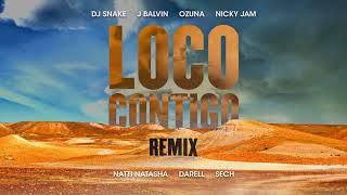 DJ Snake - Loco Contigo (Remix) (feat. J Balvin, Ozuna, Nicky Jam, Natti Natasha, Darrel & Sech)