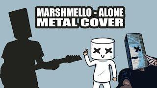 Marshmello - Alone METAL COVER by Reza Saragih
