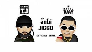 UrboyTJ x DABOYWAY - จิ๊กโก๋ (JIGGO) - Official Lyric Video