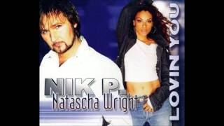 Nik P. & Natascha Wright - Lovin' You (Song Preview)