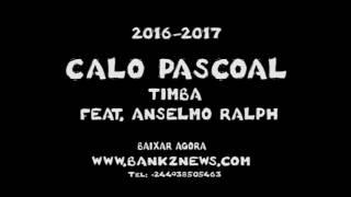 Caló Pascoal Feat  Anselmo Ralph   Timba Zouk