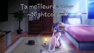 Ta meilleure Amie - Ornella Tempesta (Nightcore)
