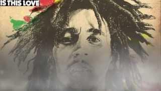 Bob Marley - Is This Love - Original Studio Tape Remix