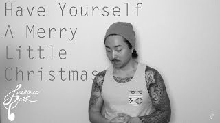 Have Yourself A Merry Little Christmas | Lawrence Park Cover