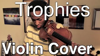 Drake - Trophies (Violin Freestlye by Eric Stanley)