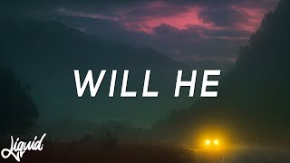 joji - will he lyrics (medasin redo)