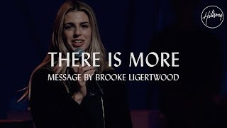 There Is More - Message by Brooke Ligertwood