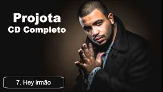 Projota - Hey irmão (Faixa 07 do novo CD - Foco , Força e Fé) Albúm Novo