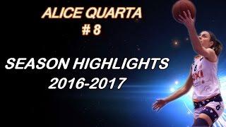 Alice Quarta Highlights 2016-2017