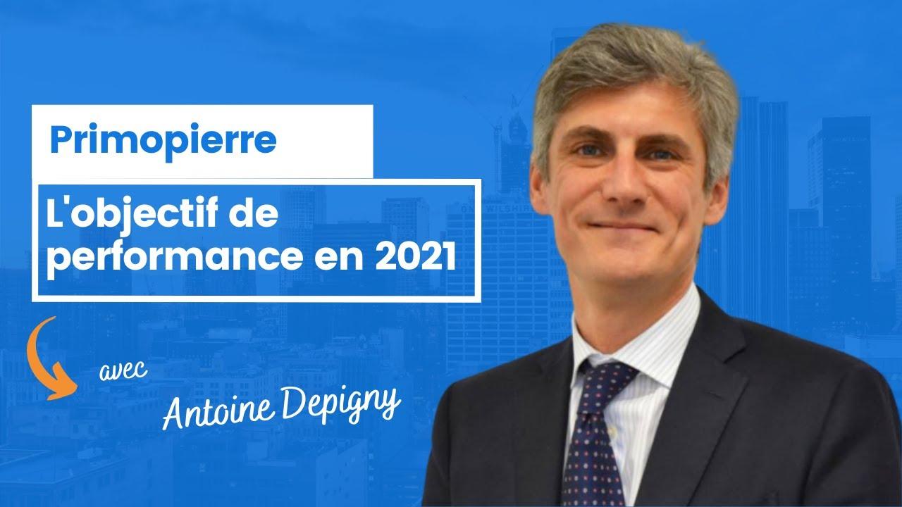 L'objectif de performance pour Primopierre en 2021 ?