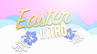 PASTEL EASTER INTRO TEMPLATE (NO TEXT)