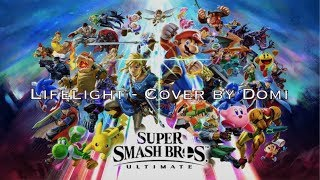 [DOMI] Lifelight - Super Smash Bros Ultimate [Rough Cover]