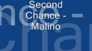 Second Chance - Malino