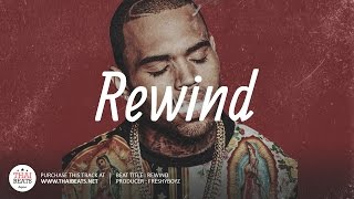 Rewind - R&B Beat 2017 (Dj Khaled x Chris Brown Type Beat)