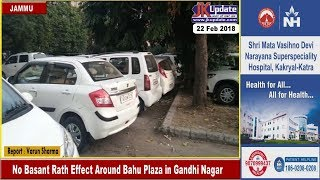 No Basant Rath Effect Around Bahu Plaza in Gandhi Nagar