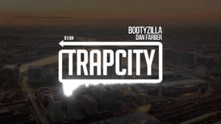 Dan Farber - Bootyzilla