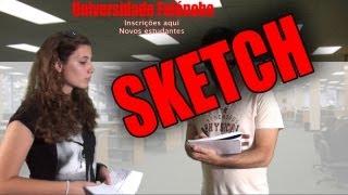 Universidade Fufónoba - O Sketch
