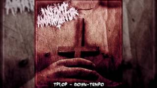Infant Annihilator - I. Infant Annihilator (Down-Tempo Version) 150% Heavier at 85% Speed