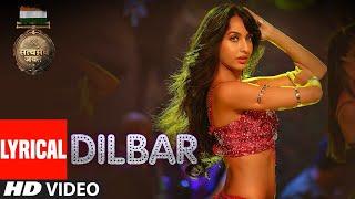 DILBAR DILBAR FULL VIDEO SONG Neha Kakkar John Abraham Satyamev Jayate HD