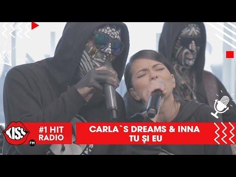 Carla's Dreams - Tu și eu (Live Kiss FM)