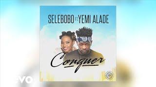 Selebobo - Conquer (Audio) ft. Yemi Alade