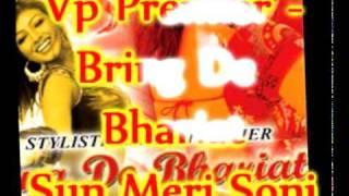 Vp Premier - Sun Meri Soni - Bring De Bhariat