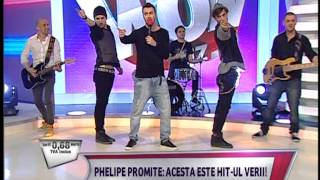 Phelipe - Vad cum ma privesti (WOWbiz Kanal D)