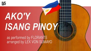 Ako'y Isang Pinoy - Florante (solo guitar cover)