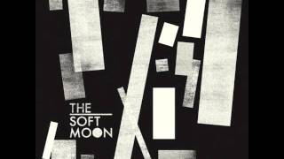 The Soft Moon - Primal Eyes